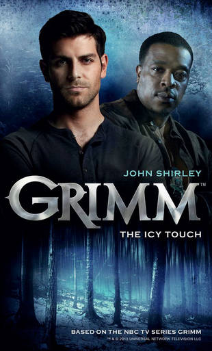 Grimm: The Icy Touch — Read an Exclusive Excerpt From the Official Companion Novel