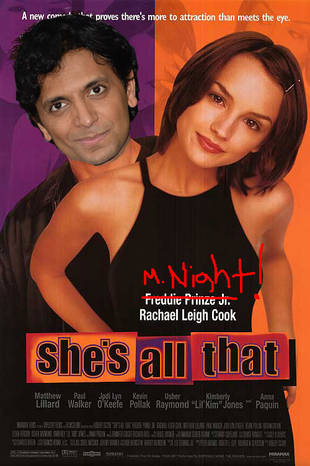 M. Night Shyamalan Wrote She's All That: TWIST!