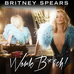 "Britney Spears Reveals Major Skin on ""Work B**ch"" Single Art"