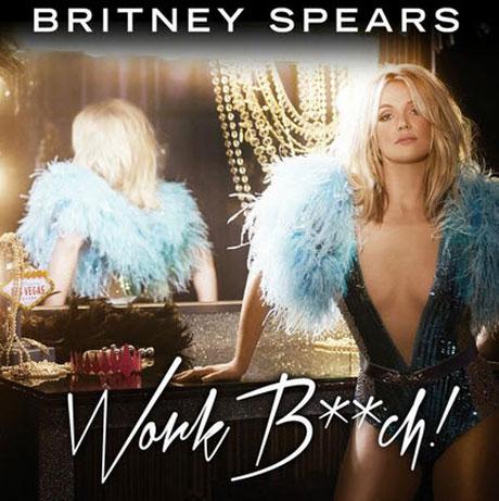 """Britney Spears' """"Work B**ch"""" Leaked Early Online — Hear It Now!"""