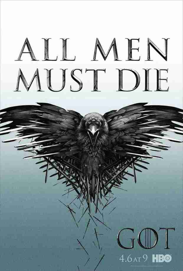 "Game of Thrones Season 4 Promo Poster: ""All Men Must Die"" (PHOTO)"