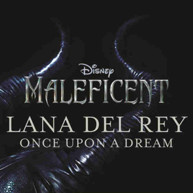 "Listen to Lana Del Rey's ""Once Upon a Dream"" from the Maleficent Soundtrack"
