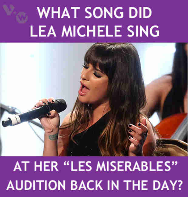 "What Song Did Lea Michele Sing at Her ""Les Miserables"" Audition? Answer and Get Rewarded!"