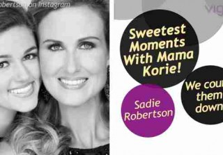Sadie Robertson and Mama Korie's Sweetest Moments (VIDEO)