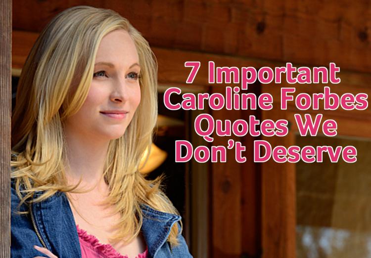 caroline-forbes-quotes